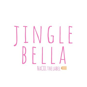 JINGLE BELLA | pink T | NaCOL the label by Locan