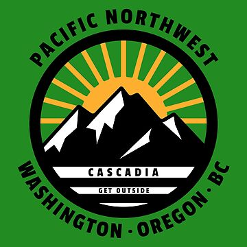 Pacific Northwest Get Outside PNW  by ThreadsNouveau