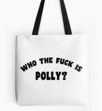 WHO THE FUCK IS POLLY - YUNGBLUD  Tote Bag