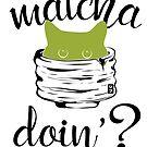 Matcha doin'? Asks the hidden cat by geep44