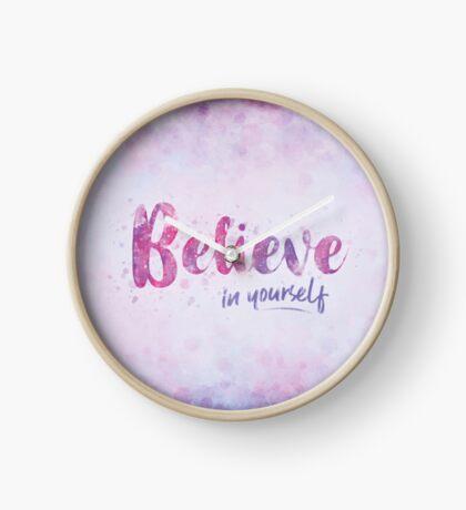 Believe in Yourself Clock