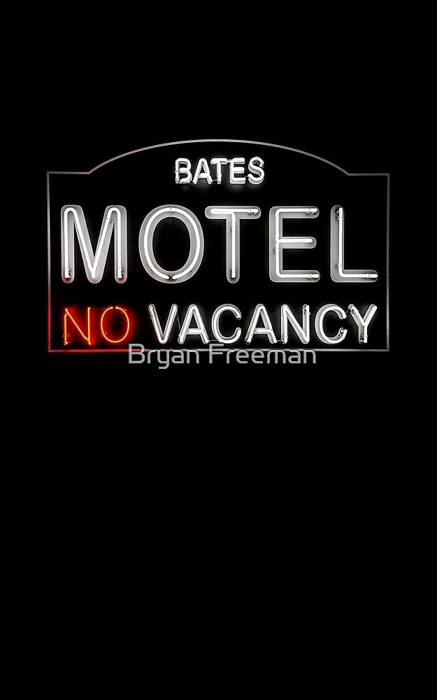 Bates Motel Sign by Bryan Freeman