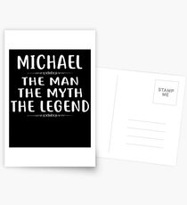 MICHAEL The Man The Myth The Legend T-Shirt First Name Tee Postcards