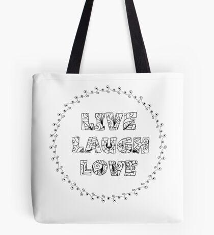 Just Add Colour - Live Laugh Love Tote Bag