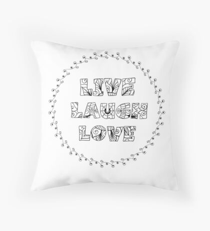 Just Add Colour - Live Laugh Love Throw Pillow