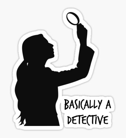 Basically a detective from Frenchtoastygood Sticker