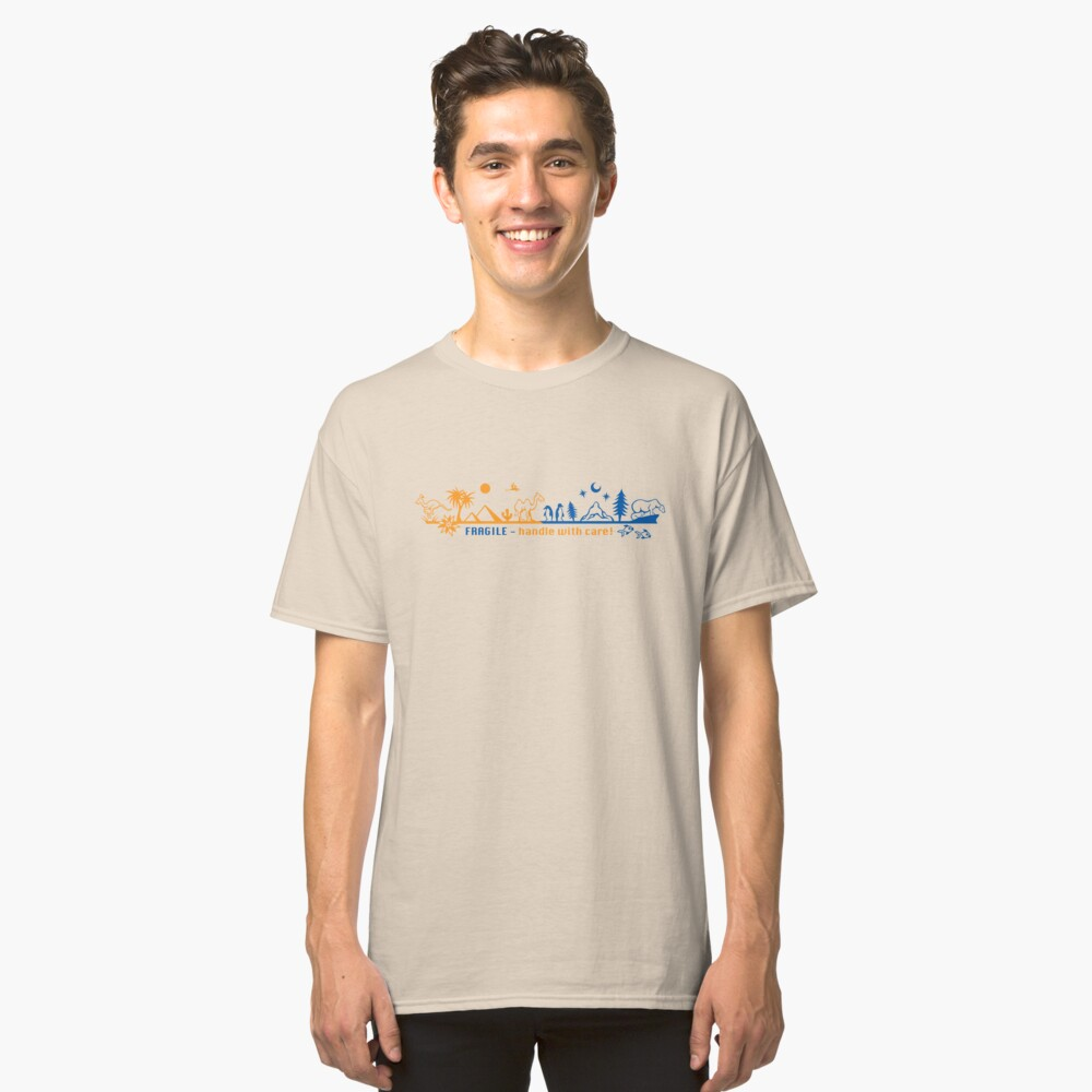 Fragile - handle with care! version 2 Classic T-Shirt Front