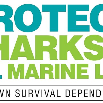 Protect Sharks & All Marine Life by RedCloudDesign