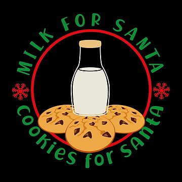 Milk And Cookies For Santa - Milk Biscuits For Santa Gift Christmas T-Shirt by MrTStyle