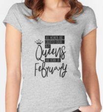 Camiseta entallada de cuello redondo Las reinas nacen en febrero