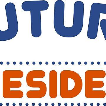 Future President Anti Trump Tee Shirt by artvia