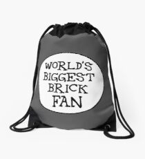 WORLD'S BIGGEST BRICK FAN Drawstring Bag