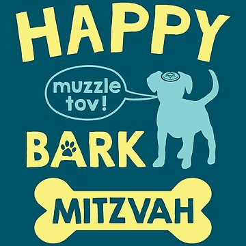 Happy Bark Mitzvah by IncognitoMode