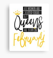 Birthday Gift Queens Are Born In February  Metal Print