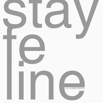 Stay Feline by EdgeDestroys
