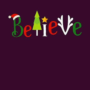 Believe In Christmas Miracles Holiday Gift  by oceanwaves