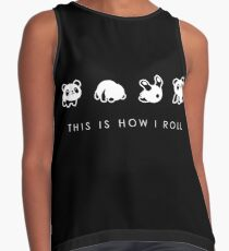 THIS IS HOW I ROLL Sleeveless Top