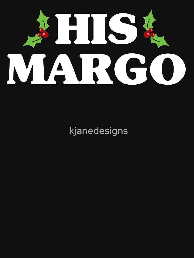 His Margo by kjanedesigns