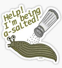 A Salted Slug Pun Funny Sticker