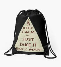 Keep calm and just take it easy man Drawstring Bag
