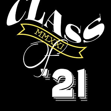 Graduation | Class of 2021 by PureCreations
