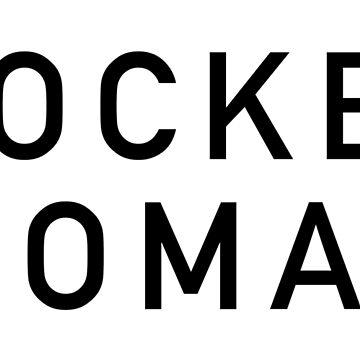 Rocket Woman - Black Text by RocketWomen