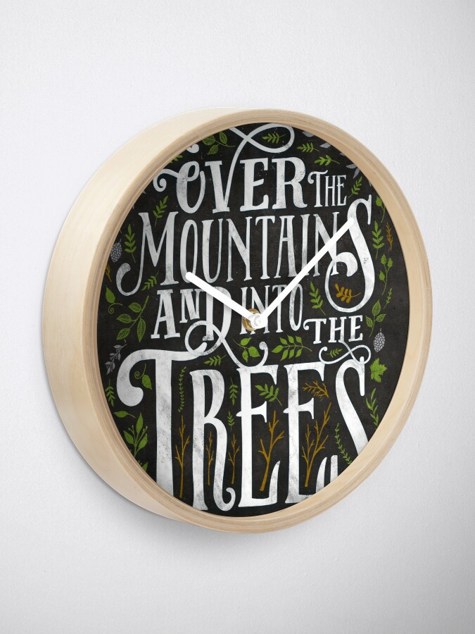 Alternative Ansicht von Über die Berge und in die Bäume Uhr