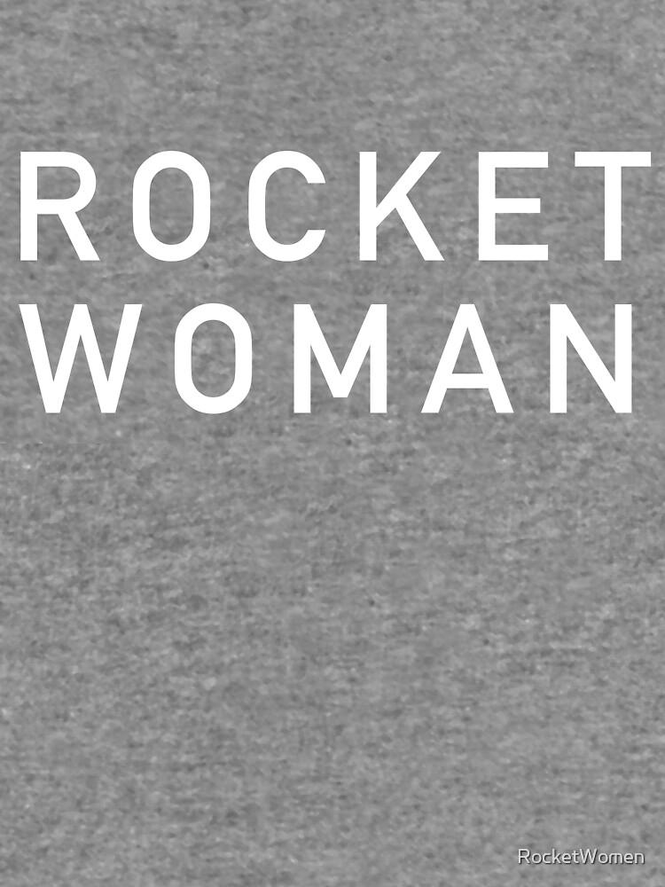Rocket Woman - White Text by RocketWomen
