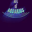 Age of Aquarius by TeaseTees