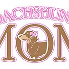 Dachshund Mom- Dachshund Mom shirt by PetFriendly