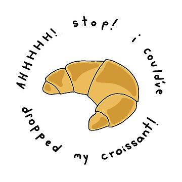 my croissant! by jxnna