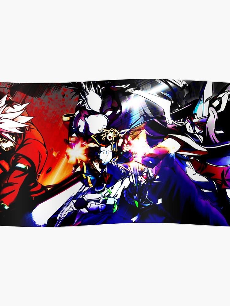 Blazblue Central Fiction - Ragna, Hakumen, Izanami, Noel, Nu13 | Poster