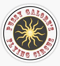 Pussy Galore's Flying Circus Sticker