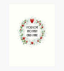 Fold Love Into Every Card Art Print