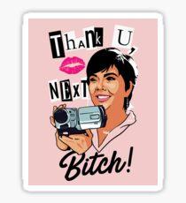 Thank You, Next, Bitch! Sticker