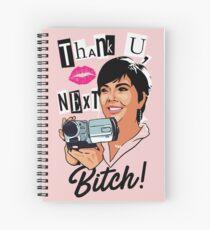 Thank You, Next, Bitch! Spiral Notebook