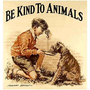 """Vintage """"Be Kind to Animals"""" - Little Boy Design by Chunga"""