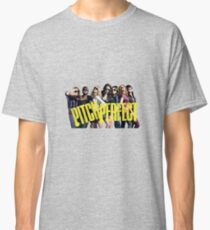 Pitch Perfect Classic T-Shirt