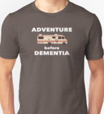RV Recreational Vehicle Funny Design - Adventure Before Dementia   Unisex T-Shirt