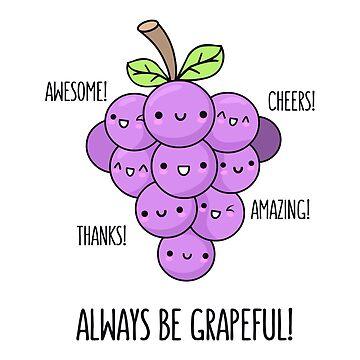Grapeful by AnishaCreations