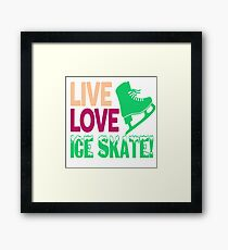 Ice skating ice skating ice skating Framed Print
