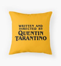 Geschrieben und von Quentin Tarantino gerichtet Dekokissen