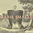 Dream Smaller in a Pot Pink by Ethan Renoe