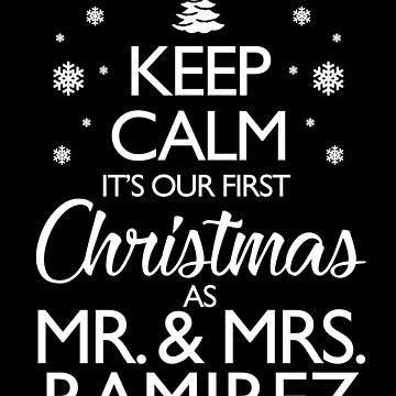 Ramirez Newlywed First Christmas Together Gifts For Couple by epicshirts