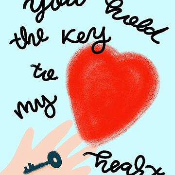 You hold the key to my heart by ilzesgimene
