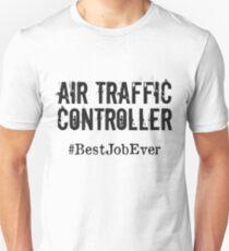 Funny Air traffic controller T shirt Air traffic controller Hoodie, Air traffic controller Best Job Ever Unisex T-Shirt