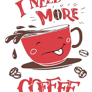 Funny Coffee Lover Caffeine Addict Stress Anxiety by LoveAndSerenity