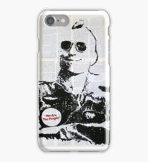 """""""We Are The People""""  iPhone Case/Skin"""