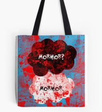 Mormor? Mormor. Sebastian Moran&Jim Moriarty Tote Bag