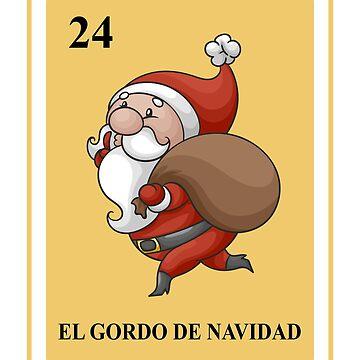 Mexican El Gordo de Navida Shirt I Traditional Chirstmas by phskulmshirt